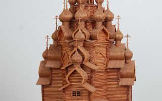 Как сделать своими руками церковь из дерева